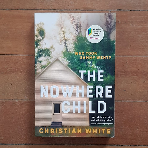 The Nowhere Child by Christian white (soft cover, good condition)