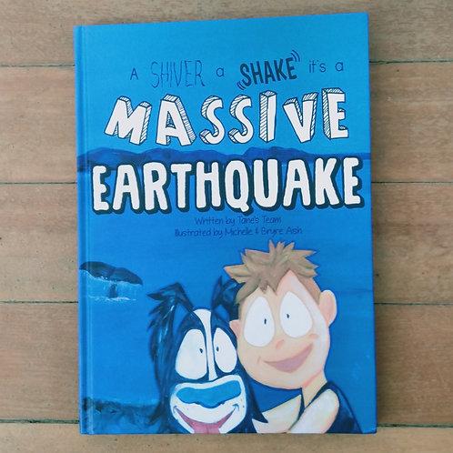 A Shiver A Shake its a Massive Earthquake by Tane's Team (New, Hard cover)