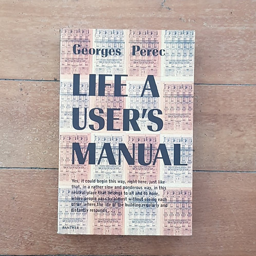 Life: A User's Manual by Georges Perec (soft cover, good condition)
