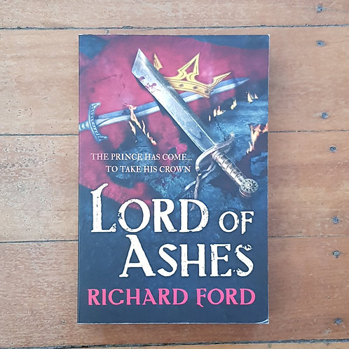 Lord of Ashes (Steelhaven #3) by Richard Ford (soft cover, good condition)
