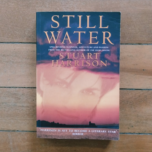 Still Water by Stuart Harrison (soft cover, good condition)