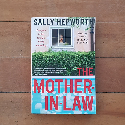 The Mother-In-Law by Sally Hepworth (soft cover, very good condtion)