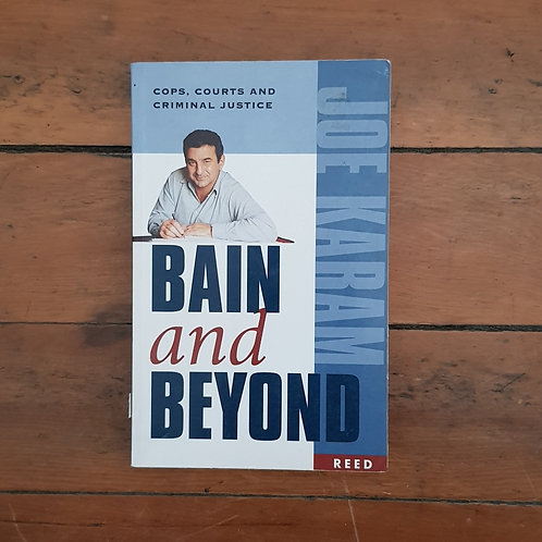 Bain And Beyond by Joe Karam (soft cover, good condition)