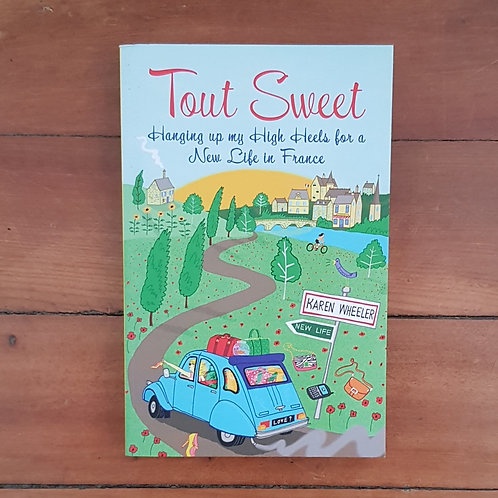 Tout Sweet by Karen Wheeler (soft cover, good condition)