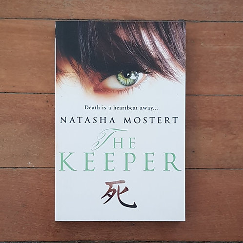 The Keeper by Natasha Mostert (soft cover, good condition)