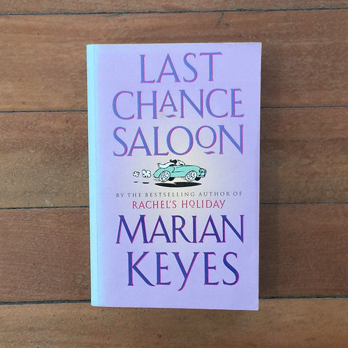 Last Chance Saloon by Marian Keyes (soft cover, very good condition)