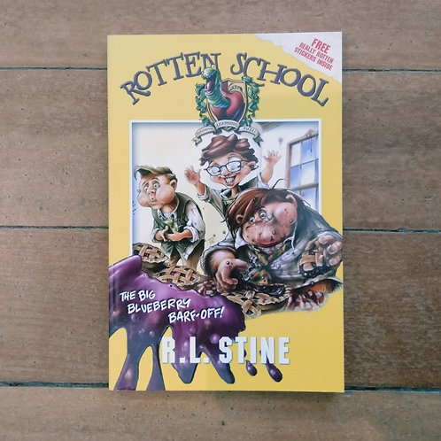 The Big Blueberry Barf-Off! (Rotten School #1) by R.L. Stine (soft co,good cond)