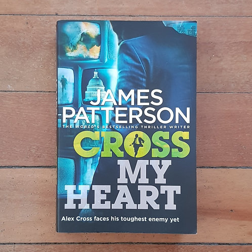 Cross My Heart (Alex Cross #21) by James Patterson (soft cover, v.good cond)