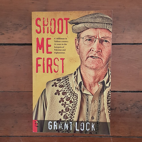 Shoot Me First by Grant Lock (soft cover, good condition)
