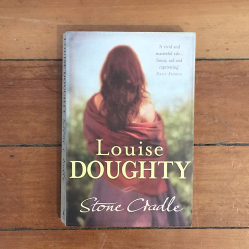 Stone Cradle by Louise Doughty (soft cover, good condition)