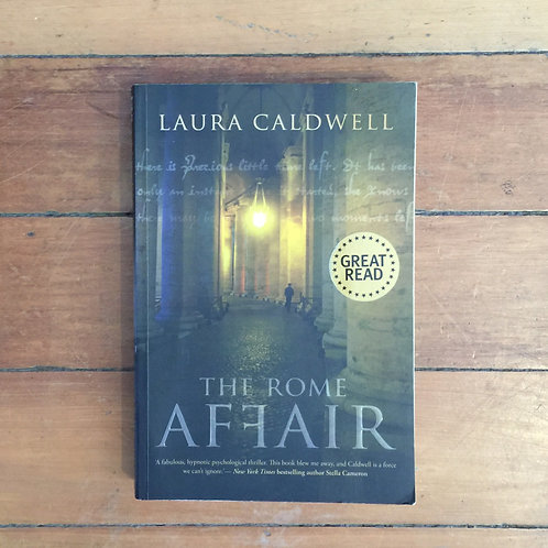 The Rome Affair by Laura Caldwell (soft cover, good condition)