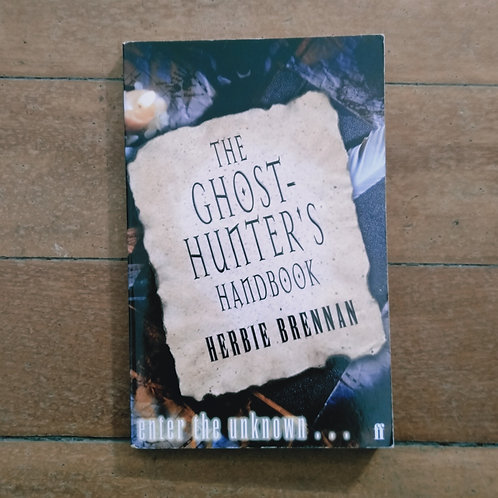 The Ghost Hunter's Handbook by Herbie Brennan (soft cover, good condition)
