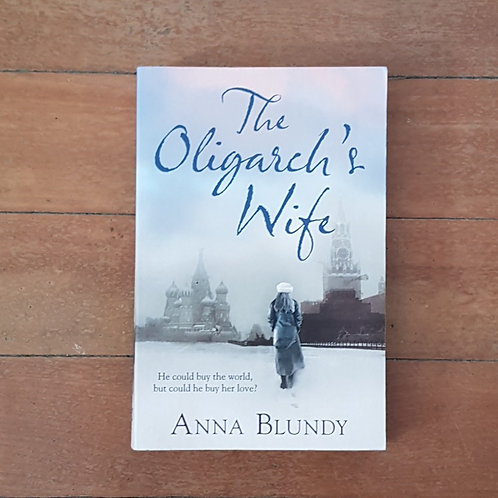 The Oligarch's Wife by Anna Blundy (soft cover, good condition)