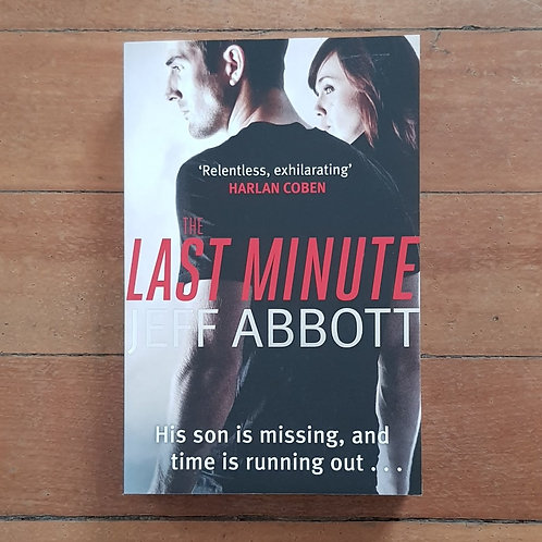 The Last Minute by Jeff Abbott (soft cover, v. good condition)