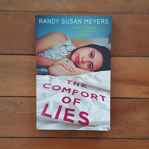 The Comfort of Lies by Randy Susan Meyers (soft cover, very good condition)