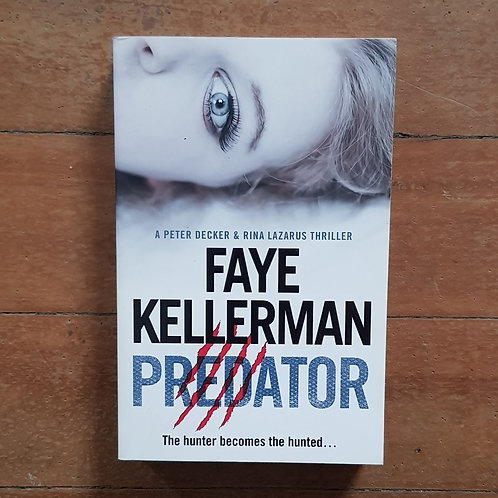 Predator (Peter Decker/Rina Lazarus #21) by Faye Kellerman (soft/good)