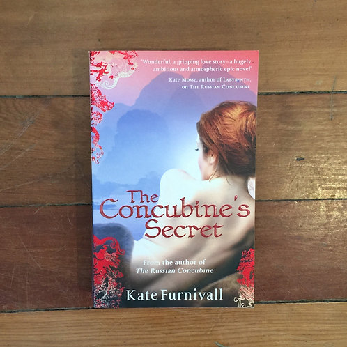 The Concubine's Secret by Kate Furnivall (soft cover, great condition)