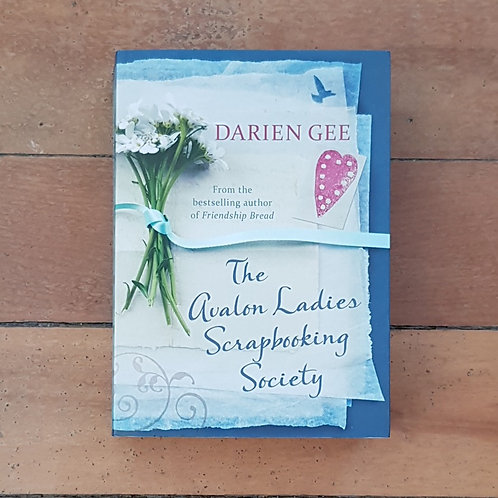 The Avalon Ladies Scrapbooking Society by Darien Gee (soft cover,good condition)
