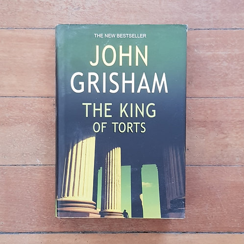 The King of Torts by John Grisham (hard back, good condition)