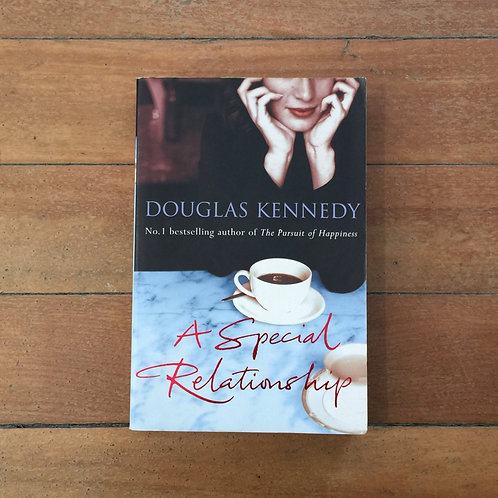 A Special Relationship by Douglas Kennedy (soft cover, very good condition)