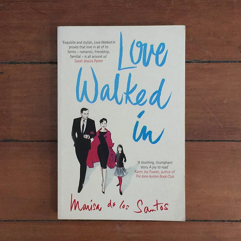Love Walked In by Marisa de los Santos (soft cover, good condition)