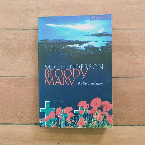Bloody Mary by Meg Henderson (soft cover, good condition)