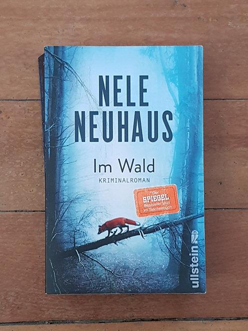 Im Wald (Bodenstein & Kirchhoff #8) by Nele Neuhaus (soft cover, good cond)