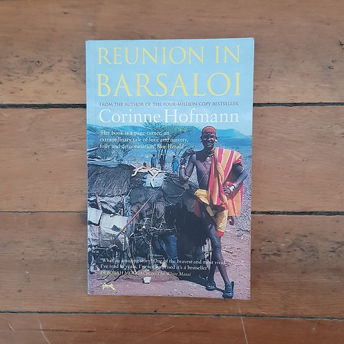 Reunion in Barsaloi by Corinne Hofmann (soft cover, good condition)