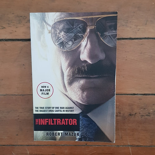 The Infiltrator by Robert Mazur (soft cover, good condition)