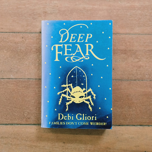 Deep Fear (Pure Dead #6) by Debi Gliori (soft cover, good condition)