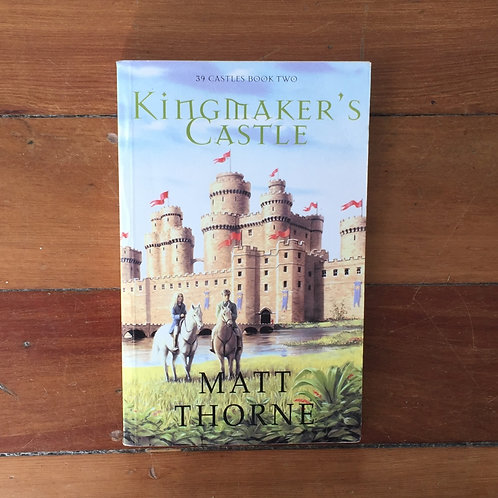Kingmaker's Castle by Matt Thorne (soft cover, very good condition)