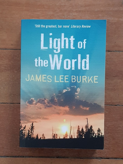 Light of the World by James Lee Burke (soft cover, good condition)