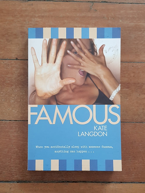 Famous by Kate Langdon (soft cover, good condition)