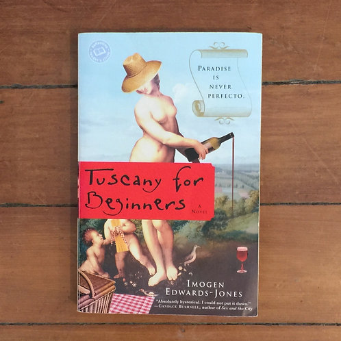 Tuscany for Beginners by Imogen Edwards-Jones (soft cover, good condition)