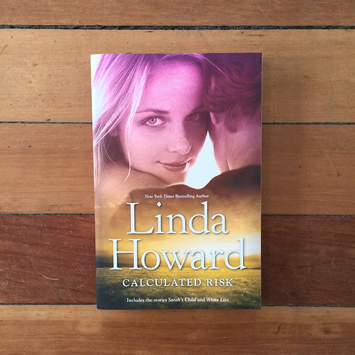 Calculated Risk by Linda Howard (soft cover, very good condition)