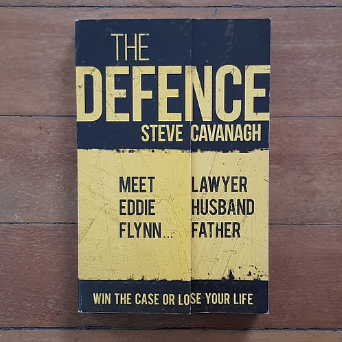 The Defence by Steve Cavanagh (soft cover, good condition)