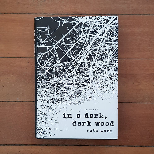 In a Dark, Dark Wood by Ruth Ware (hard cover, good condition)