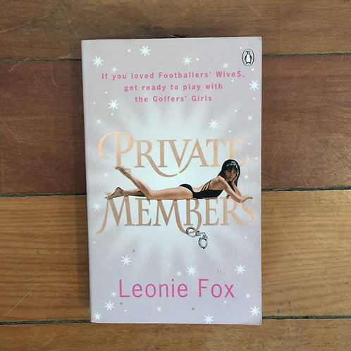 Private Members by Leonie Fox (soft cover, good condition)