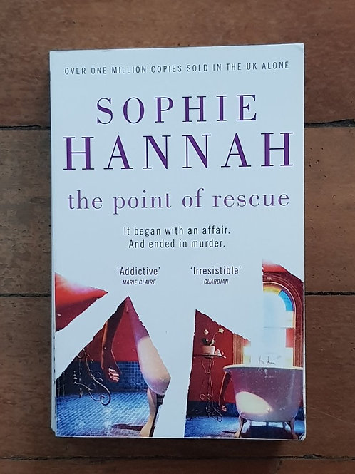 The Point Of Rescue by Sophie Hannah (soft cover, good condition)