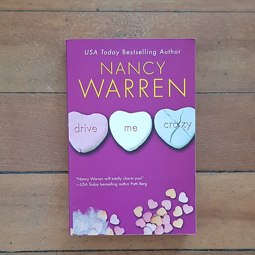 Drive Me Crazy by Nancy Warren (soft cover, good condition)