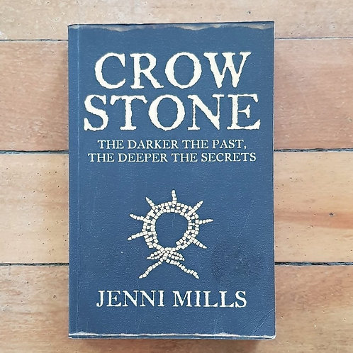 Crowe Stone by Jenni Mills (soft cover, good condition)