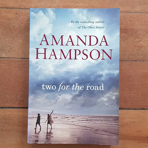 Two for the Road by Amanda Hampson (soft cover, good condition)
