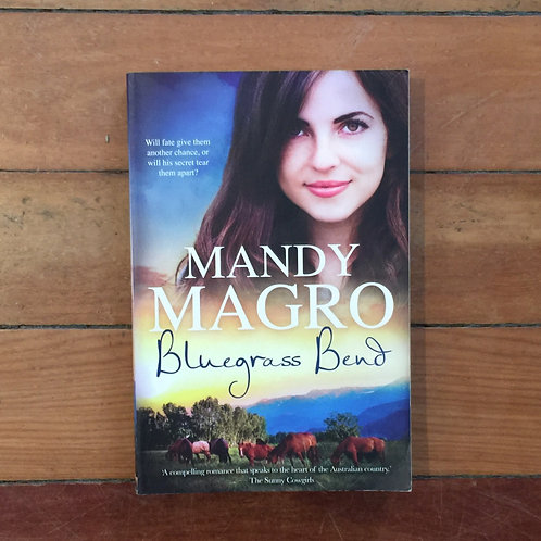 Bluegrass Bend by Mandy Magro (soft cover, good condition)