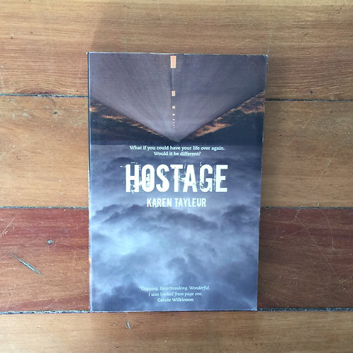 Hostage by Karen Tayleur (soft cover, good condition)