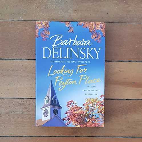 Looking for Peyton Place by Barbara Delinsky (soft cover, good condition)