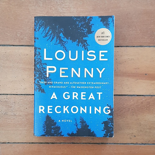 A Great Reckoning  by Louise Penny (soft cover, good condition)