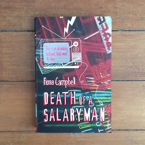 Death of a Salaryman by Fiona Campbell (soft cover, good condition)