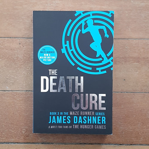 The Death Cure (The Maze Runner #3) by James Dashner (soft cov, v.good cond)