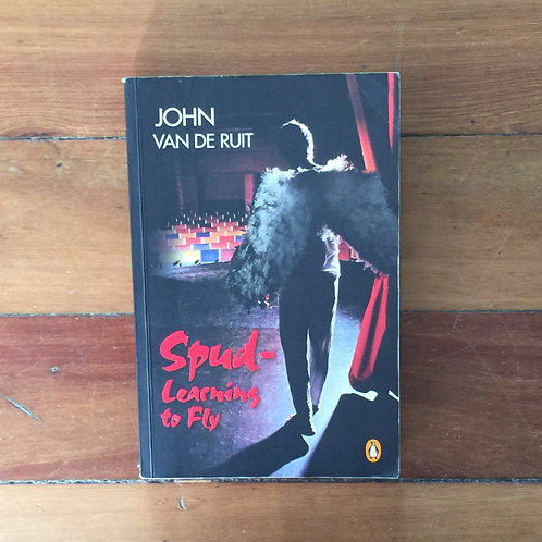 Spud- Learning to Fly by John Can De Ruit (soft cover, good condition)