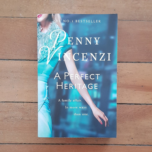 A Perfect Heritage by Penny Vincenzi (soft cover, very good condition)